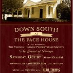 Down South at the Pace House